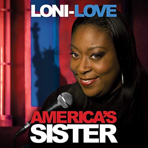 Loni Love: America's Sister audiobook cover art
