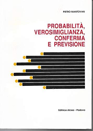 Lezioni di inferenza statistica. Probabilità, verosimiglianza, conferma e previsione