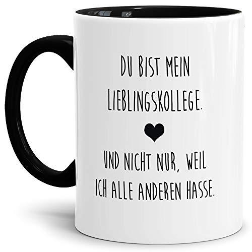 Tasse mit Spruch Mein Lieblingskollege, Nicht nur Weil ich die Anderen Hasse Lustig/Arbeit/Büro/Witzig/Geschenkidee für Kollegen/Innen & Henkel Schwarz