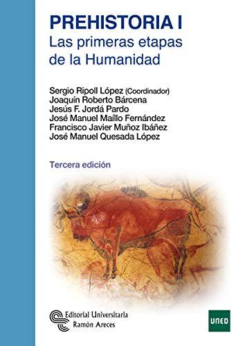 Prehistoria I: Las primeras etapas de la humanidad (Manuales)