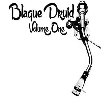 Blaque Druid, Vol. 1
