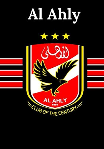Al Ahly: Football Journal I Soccer Journal
