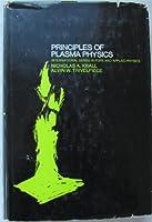Principles of Plasma Physics (Pure & Applied Physics S.)