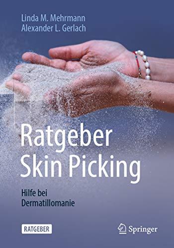Ratgeber Skin Picking: Hilfe bei Dermatillomanie