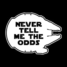 Never Tell Me The Odds Vinyl Decal Sticker | Cars Trucks Vans SUVs Windows Walls Cups Laptops | White | 5.5 x 4.1 Inches | KCD2178