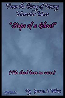 Steps of a Ghost: The dead have no voice