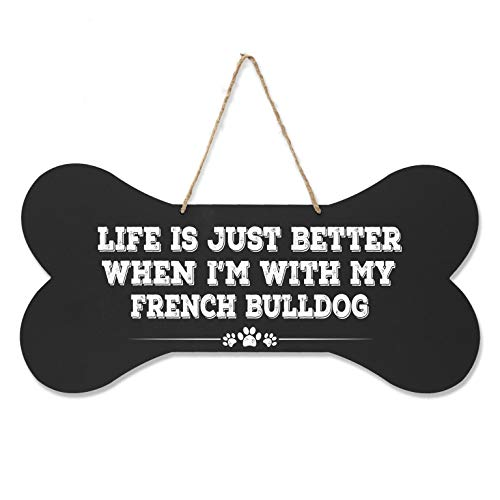 """LifeSong Milestones French Bulldog Pet Quote Dog Bone Wall Hanging Sign, Dog Lovers Gifts for Women, Dog Owner Gift for Home Decor, 8"""" x 16"""" (Black Life is Better)"""