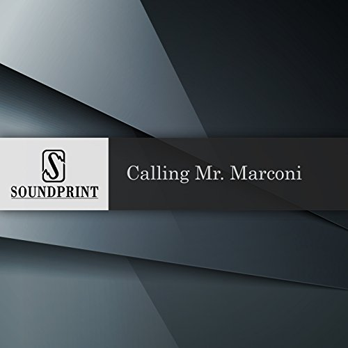Calling Mr. Marconi audiobook cover art