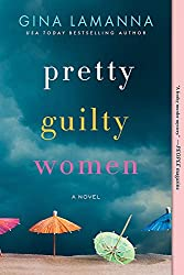 Pretty Guilty Women by Gina LaManna. Book Sparks #FRC2019 #hitthebookclub choice. | PNW Pixie 2019 Fall Reading List.