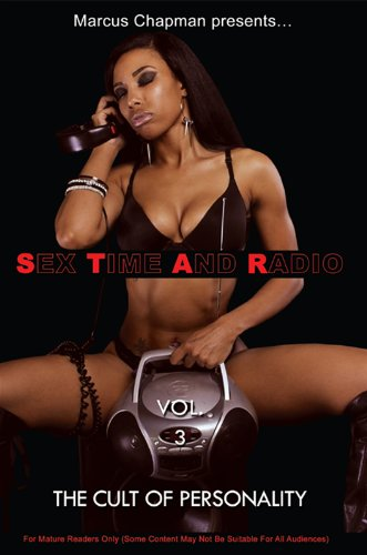 Sex Time And Radio Vol. 3: