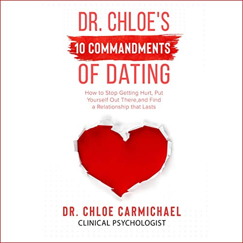 Dr. Chloe's 10 Commandments of Dating  By  cover art