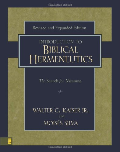 Introduction to Biblical Hermeneutics: The Search for Meaning