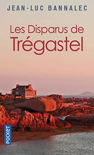 Les Disparus de Trégastel: Une enquête du commissaire Dupin