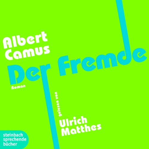Der Fremde                   By:                                                                                                                                 Albert Camus                               Narrated by:                                                                                                                                 Ulrich Matthes                      Length: 3 hrs and 43 mins     9 ratings     Overall 4.1