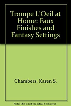 Hardcover Trompe L'Oeil at Home: Faux Finishes and Fantasy Settings Book