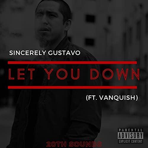 Sincerely Gustavo feat. Vanquish