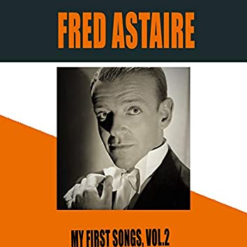 Fred Astaire / My First Songs, Vol. 2