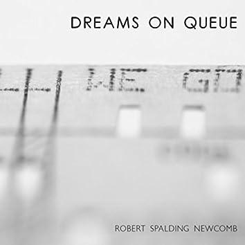 Dreams on Queue