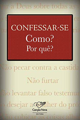 Confessar-se: Como? E por que?