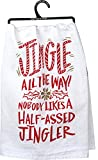"""FESTIVE DOUBLE-SIDED DISH TOWEL: Features """"Jingle All The Way! Nobody Likes A Half-Assed Jingler"""" sentiment with bell and candy canes designs throughout and metallic accents QUALITY CONSTRUCTION: Made from strong, high quality cotton for softness and..."""