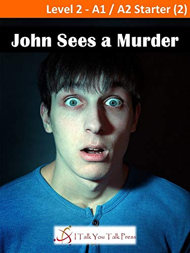 John Sees a Murder (English Edition)