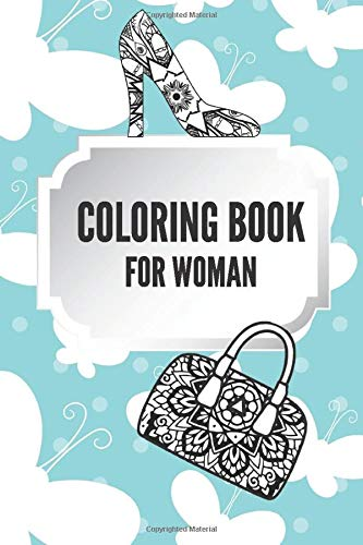 Coloring Book for Woman: Great gift idea for women all year round