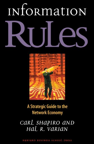 Information Rules: A Strategic Guide to the Network Economy (English Edition)