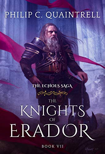 The Knights of Erador (The Echoes Saga: Book 7) (English Edition)