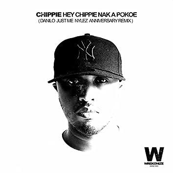 Chippie Nak a Pokoe (Danilo Just Me Nylez Anniversary Remix)