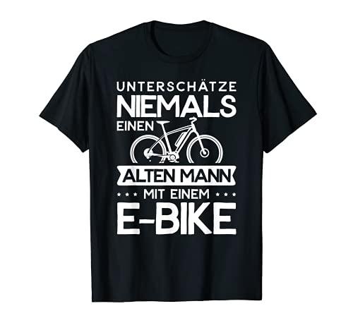 Herren E-Bike Fitnessbike Unterschätze Niemals Einen Alten Mann Mit T-Shirt