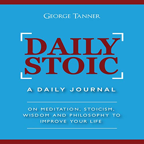 Daily Stoic: A Daily Journal audiobook cover art