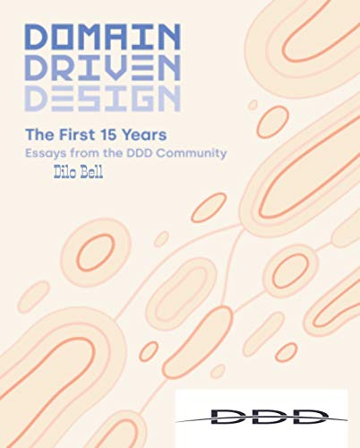 15 Years Domain-Driven Design - DDD (English Edition)