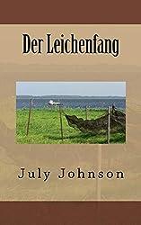 July Johnson: Der Leichenfang