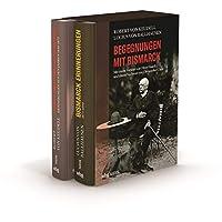 Begegnungen mit Bismarck. Lucius von Ballhausen, Bismarck-Erinnerungen / Robert von Keudell, Frst und Frstin Bismarck