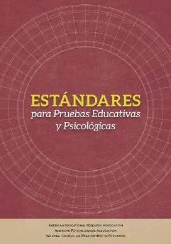 Estándares para Pruebas Educativas y Psicológicas (Spanish Edition)