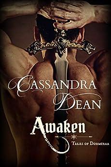 Awaken (Tales of Dormiraa Book 2): A Fantasy Romance by [Cassandra Dean]