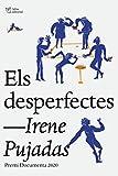 Els desperfectes: Premi Documenta 2020 (Catalan Edition)