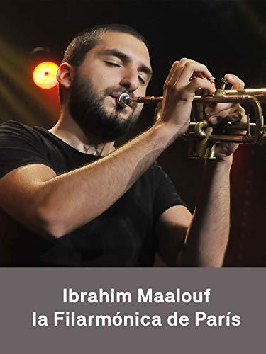 Ibrahim Maalouf - Filarmónica de París