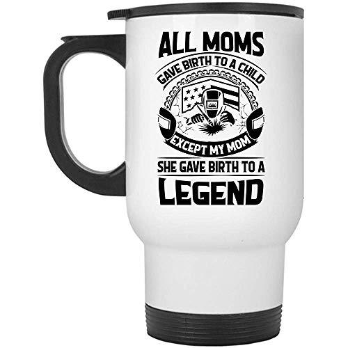 Little Yi Elle a donné Naissance à Une Tasse de légende, Tasse de Voyage Maman Cool Soudeur, Toutes Les Mamans Ont donné Naissance à Un Enfant sauf ma Tasse de Maman