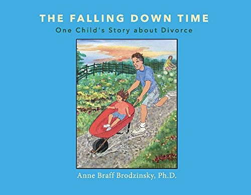 The Falling Down Time: One Child's Story about Divorce