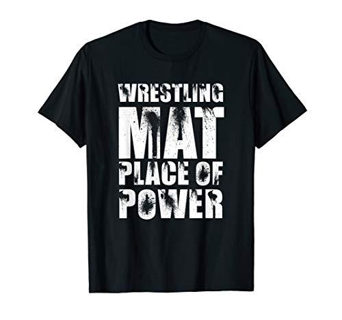 Wrestling Mat. Place of Power. Ringermatte Ringer T-Shirt T-Shirt