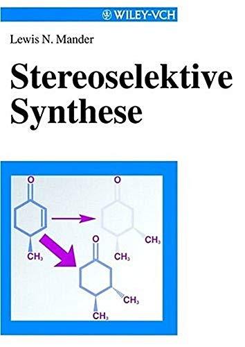 Stereoselektive Synthese