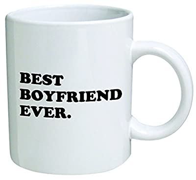 """Go Banners """"Best Boyfriend Ever"""", 7484 Coffee Mug - 11 Oz Mug - Quote, Quotes, Text, Inspirational And Motivational, Valentine, Office, Gift,"""