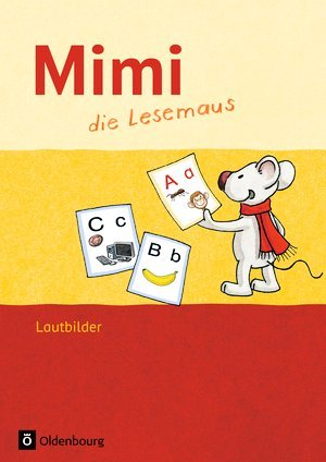 Mimi, die Lesemaus. Fibel für den Erstleseunterricht. Ausgabe F (Bayern, Baden-Württemberg, Rheinland-Pfalz und Hessen). Lautbilder