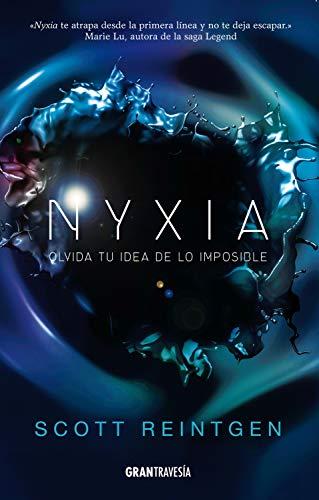 Nyxia (La triada de Nyxia nº 1) de [Scott Reintgen]