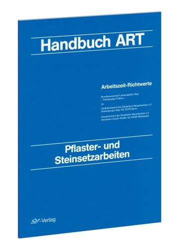 Arbeitszeit-Richtwerte Tiefbau / ART-Tabelle Pflaster- und Steinsetzarbeiten