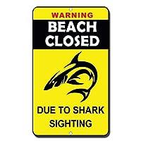 185サメの目撃により、グレートティンサイン警告ビーチが閉鎖されました。屋外および屋内サイン壁装飾12x8インチ