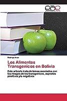Los Alimentos Transgenicos en Bolivia