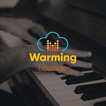 Warming Lounge