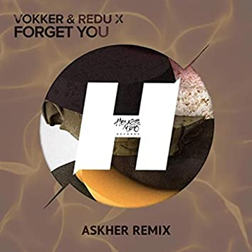 Forget You (Askher Remix)
